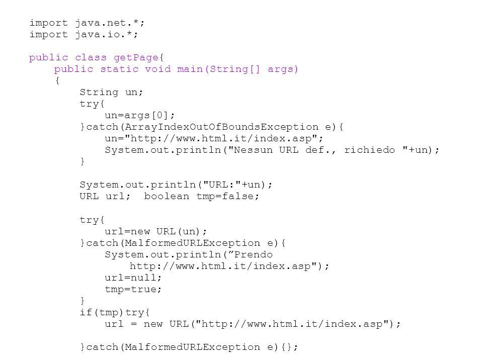 import java.net.*; import java.io.*; public class getPage{ public static void main(String[] args)